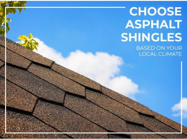 Choose Asphalt Shingles Based on Your Local Climate