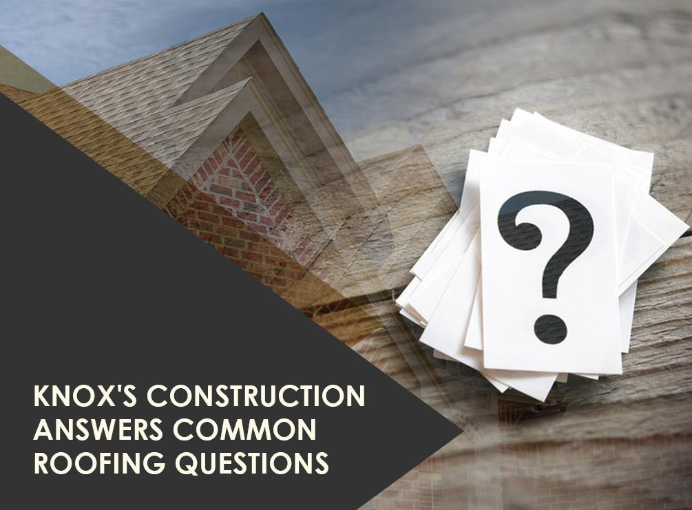 Answers Common Roofing Questions